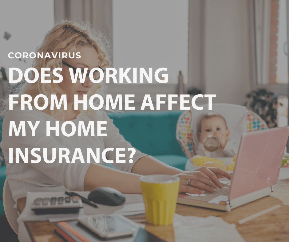 Does working from home affect my home insurance?