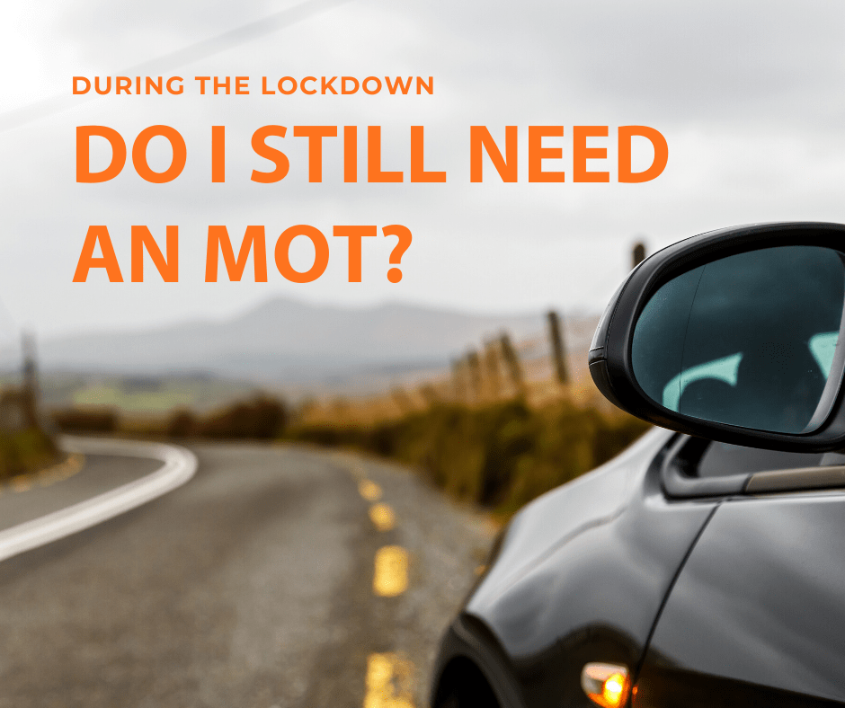 Do I still need to MOT my vehicle during lockdown?