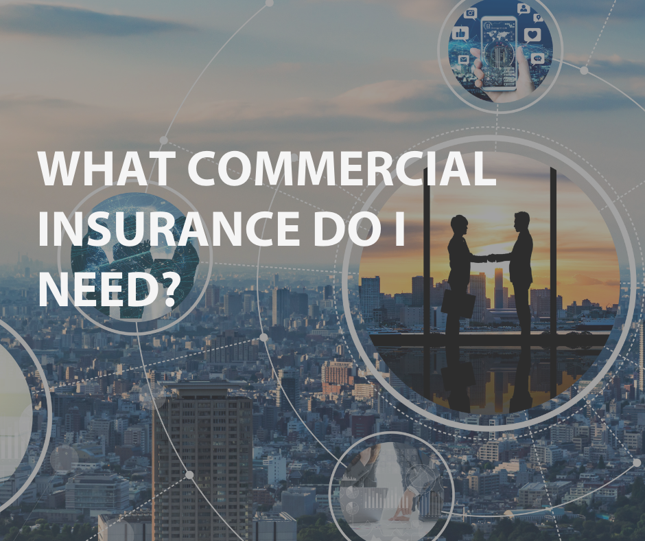 What commercial insurance do I need?